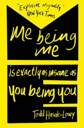 Me Being Me Is Exactly as...