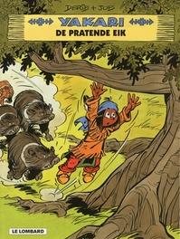 YAKARI 28. DE PRATENDE EIK YAKARI, DERIB, Paperback