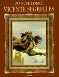 HUURLING HCSP. ZO SCHILDERT VINCENTE SEGRELLES HUURLING, Vicente, Segrelles, Hardcover