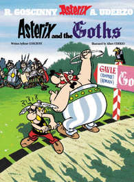 Asterix: Asterix and the Goths ASTERIX, UDERZO A, Paperback