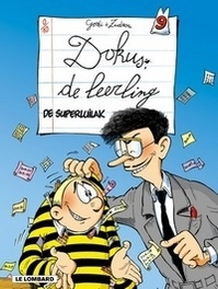 DOKUS DE LEERLING 09. SUPERLUILAK ! DOKUS DE LEERLING, Zidrou, Paperback