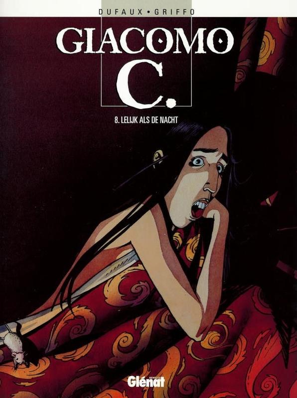 GIACOMO C 08. LELIJK ALS DE NACHT GIACOMO C, GRIFFO, DUFAUX, Paperback