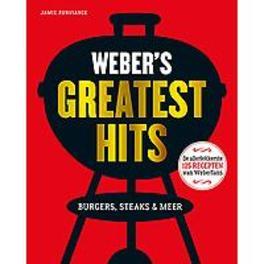 Weber's greatest hits. burgers, steaks & meer, Purviance, Jamie, Hardcover