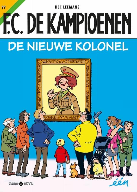KAMPIOENEN 099. DE NIEUWE KOLONEL KAMPIOENEN, Leemans, Hec, Paperback