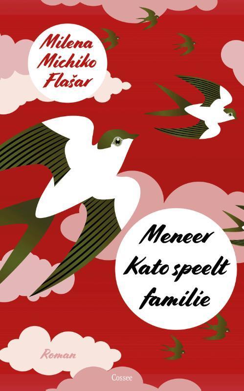 Meneer Kato speelt familie. Flasar, Milena Michiko, Paperback