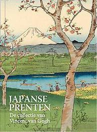 Japanse prenten. De collectie van Vincent Van Gogh, Van Tilborgh, Louis, Hardcover