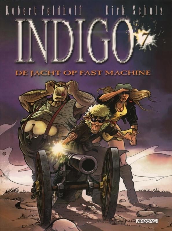 INDIGO 07. DE JACHT OP FAST MACHINE INDIGO, SCHULZ, DIRK, FELDHOFF, ROBERT, Paperback