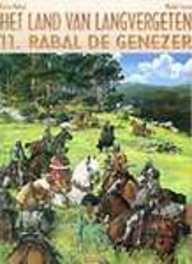 HC11. RABAL DE GENEZER LAND VAN LANGVERGETEN, Michel, Faure, Hardcover