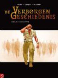De Verborgen Geschiedenis 32 (Igor Kordey/ Len O'Grady/ Jean Pierre Pecau), Hardcover