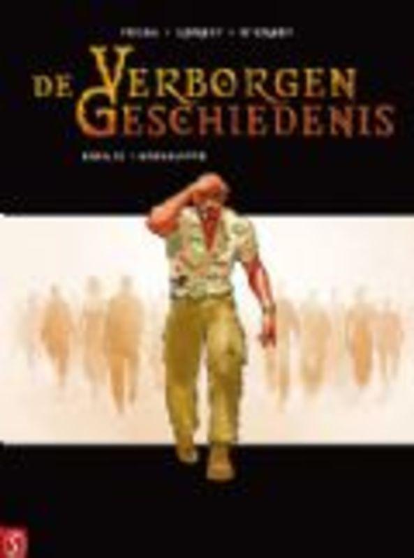 De Verborgen Geschiedenis 32 (Igor Kordey/ Len O'Grady/ Jean Pierre Pecau), Hardcover De verborgen geschiedenis, Pécau, Jean-Pierre, BKST