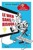 Le web sans risque!