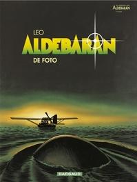 WERELDEN VAN ALDEBARAN - ALDEBARAN 03. DE FOTO CYCLUS 1 (3/5) WERELDEN VAN ALDEBARAN - ALDEBARAN, LEO, LEO, Paperback