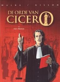 ORDE VAN CICERO HC01. HET PROCES ORDE VAN CICERO, GILION, Hardcover