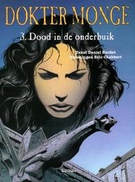 DOKTER MONGE 03. DOOD IN DE ONDERBUIK DOKTER MONGE, CHABBERT, ERIC, BARDET, DANIËL, Paperback
