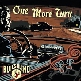 ONE MORE TURN BLUES BLEND, CD