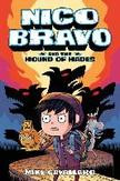 Nico Bravo and the Hound of...