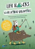 Life hacks voor actieve...