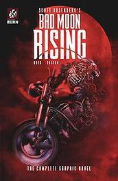 BAD MOON RISING COMPLETE GRAPHIC NOVEL Paperback