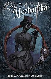 Lady Mechanika 4 The Clockwork Assassin, M. M. Chen, Paperback