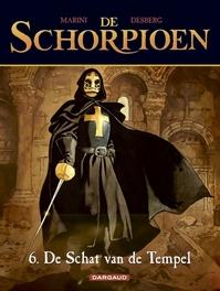 SCHORPIOEN 06. DE SCHAT VAN DE TEMPEL SCHORPIOEN, MARINI, ENRICO, DESBERG, STEPHEN, Paperback