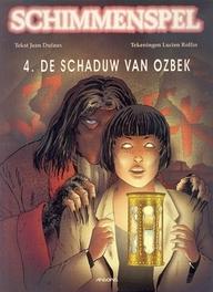 SCHIMMENSPEL 04. DE SCHADUW VAN OZBEK SCHIMMENSPEL, ROLLIN, DUFAUX J., Paperback