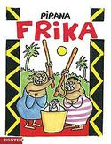Pirana Frika