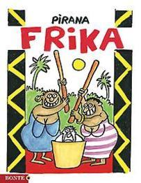Pirana Frika Frika, Pirana, Hardcover