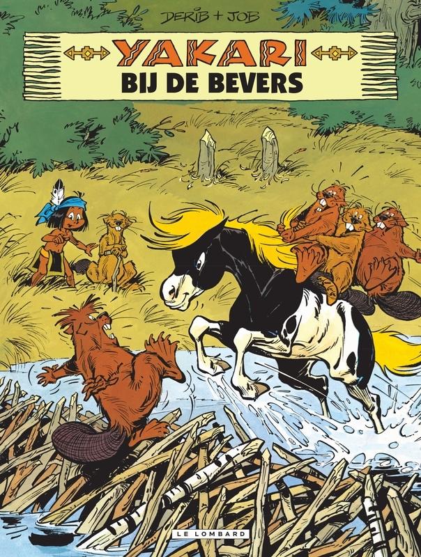 YAKARI 03. YAKARI BIJ DE BEVERS YAKARI, DERIB, JOB, Paperback