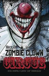 MADE UP ZOMBIE CLOWN CIRCUS Paperback