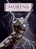 MURENA 04. VOOR HEN DIE...