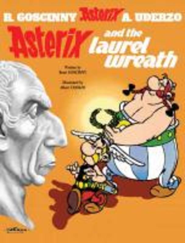 ASTERIX (18) ASTERIX AND THE LAUREL WREATH (ENGLISH) Album 18, UDERZO A, Paperback