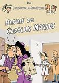 Piet Pienter en Bert Bibber 19 - Herrie om Carolus Magnus