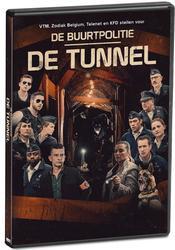 DE BUURTPOLITIE: TUNNEL BY: DENNIS VANSLEMBROUCK