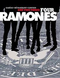 One two three Four Ramones Cadène, Bruno, Hardcover