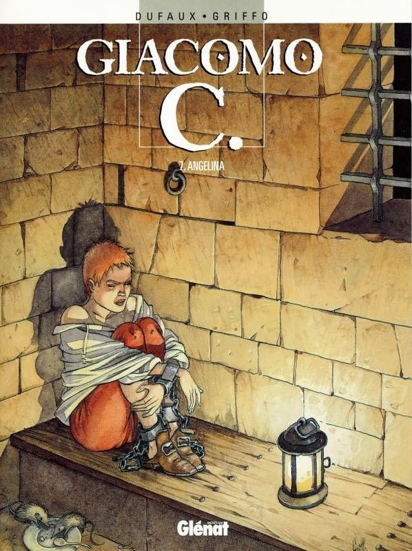 GIACOMO C 07. ANGELINA GIACOMO C, Dufaux, Jean, Paperback