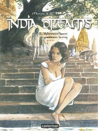 INDIA DREAMS HC02. WANNEER DE MOESSON TERUGKOMT INDIA DREAMS, CHARLES, JEAN-FRANCOIS, CHARLES-NOUWENS, MARYSE, Hardcover