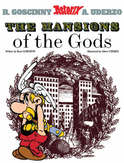 ASTERIX (17) ASTERIX AND THE MANSIONS OF THE GODS (ENGLISH)