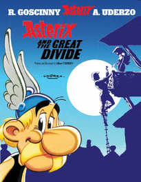 ASTERIX (25) ASTERIX AND THE GREAT DIVIDE (ENGLISH) ASTERIX, UDERZO A, UDERZO A, Paperback