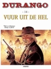 DURANGO 14. VUUR UIT DE HEL DURANGO, Swolfs, Yves, Paperback