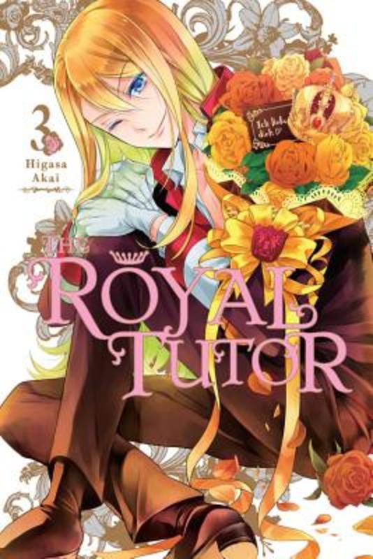 The Royal Tutor, Vol. 3. Higasa, Akai, Paperback