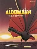 WERELDEN VAN ALDEBARAN - ALDEBARAN 02. DE BLONDE VROUW CYCLUS 1 (2/5)