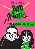 Bad Nana. Older Not Wiser