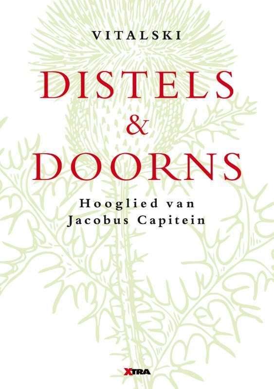Distels en doorns hooglied van Jacobus Capitein, Vitalski, Paperback