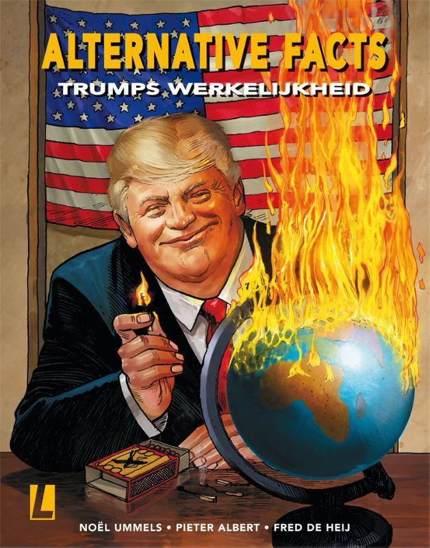 ALTERNATIVE FACTS 01. TRUMPS WERKELIJKHEID ALTERNATIVE FACTS, Albert, Pieter, Paperback