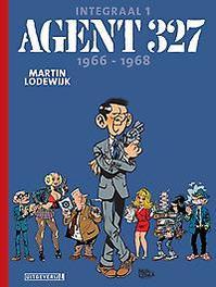 Agent 327 Integraal 1 | 1966-1968 AGENT 327 COMPLEET, Martin Lodewijk, Hardcover