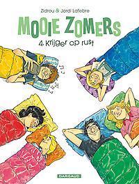 MOOIE ZOMERS 04. KRIJGER OP RUST MOOIE ZOMERS, Zidrou, Paperback