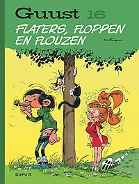 GUUST FLATER CHRONOLOGISCH HC16. FLATERS, FLOPPEN EN FLOUZEN GUUST FLATER CHRONOLOGISCH, Franquin, André, Hardcover