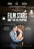 Film stars don't die in...