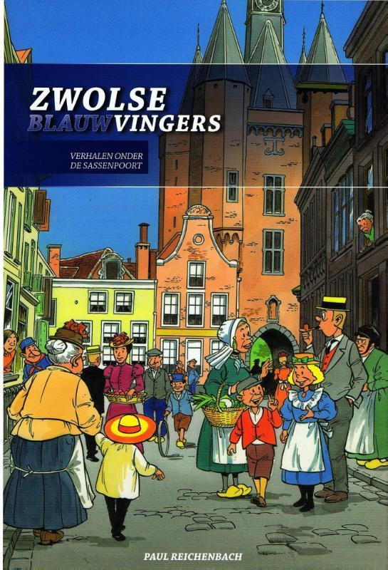 Zwolse Blauwvingers verhalen onder de Sassenpoort, GEERTS, Paperback