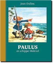 Paulus en schipper Makreel Paulus de Boskabouter Gouden Klassiekers, Dulieu, Jean, Hardcover